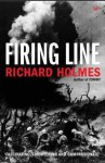 Firing Line - Richard Holmes