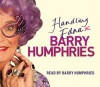Handling Edna: The Unauthorised Biography - Barry Humphries