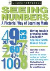 Seeing Numbers: A Pictoral Way of Learning Math - Learning Express LLC