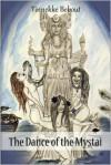 The Dance of the Mystai - Tinnekke Bebout