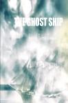 The Ghost Ship - Gerrie Ferris Finger