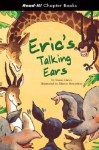 Eric's Talking Ears (Read-It! Chapter Books) (Read-It! Chapter Books) - Susan Gates