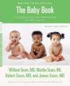 The Baby Book: Everything You Need to Know About Your Baby from Birth to Age Two - William Sears, Martha Sears, Robert Sears, James Sears