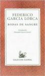 Bodas de sangre / Blood Wedding - Federico García Lorca, Fernando Lázaro Carreter