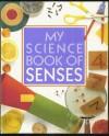 My Science Book of Senses - Neil Ardley