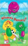 Where's Barney? - Nancy Parent, Darren McKee