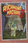 Richmond Macabre II : More Nightmares - Beth Brown, Phil Ford, Charles Albert, Dale Brumfield, Rebecca Snow, Meriah Crawford, Julie Geen, David Allusi, Michael Gray Baughan