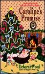 Caroline's Promise - Deborah Wood