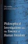 Philosophical Investigations into the Essence of Human Freedom (Suny Series in Contemporary Continental Philosophy) - Friedrich Wilhelm Joseph Schelling