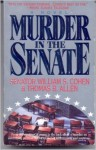 Murder in the Senate - William S. Cohen, Thomas H. Allen