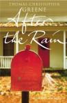 After The Rain - Thomas Christopher Greene
