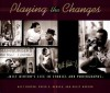 Playing the Changes: Milt Hinton's Life in Stories and Photographs - Milt Hinton, David G. Berger, Clint Eastwood