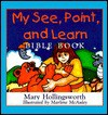 My See, Point, and Learn Bible Book - Mary Hollingsworth, Marlene McAuley