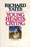 Young Hearts Crying - Richard Yates