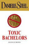 Toxic Bachelors (Audio) - Kyf Brewer, Danielle Steel