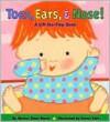 Toes, Ears, and Nose! (Board Book) - Marion Dane Bauer, Karen Katz