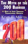 The Myth of the 200 Barrier: How to Lead through Transitional Growth - Kevin Martin