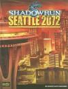 Shadowrun Seattle 2072 - Catalyst Game Labs