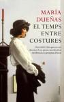 El temps entre costures (Clàssica) (Catalan Edition) - María Dueñas, Núria García Caldés