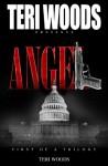 Angel - Teri Woods, Anthony Fields