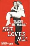 She Loves Me - Joe Masteroff, Sheldon Harnick