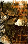 Hunting America's Mule Deer - Jim Zumbo