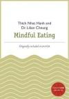 Mindful Eating - Thích Nhất Hạnh, Lilian Cheung