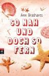 So nah und doch so fern - Ann Brashares