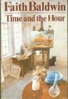 Time and the Hour - Faith Baldwin