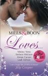 Loves... - Maisey Yates, Aimee Carson, Leah Ashton, Barbara Wallace