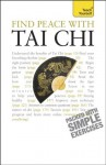 Find Peace With Tai Chi: Teach Yourself - Robert Parry
