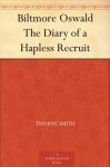 Biltmore Oswald The Diary of a Hapless Recruit - Thorne Smith, Dick Dorgan