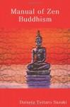 Manual of Zen Buddhism - D.T. Suzuki