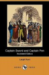 Captain Sword and Captain Pen (Illustrated Edition) (Dodo Press) - Leigh Hunt