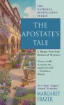 The Apostate's Tale - Margaret Frazer