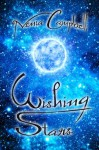 Wishing Stars: Space Opera Fairytales - Nenia Campbell