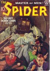 The Spider, Master of Men! #54: The Grey Horde Creeps - Grant Stockbridge, Norvell W. Page