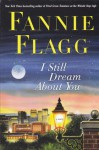 I Still Dream About You - Fannie Flagg