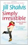 Simply Irresistible - Celeste Ciulla, Jill Shalvis