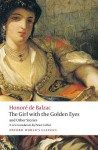 The Girl with the Golden Eyes and Other Stories (Oxford World's Classics) - Peter Collier, Patrick Coleman, Honoré de Balzac