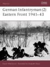 German Infantryman (2) Eastern Front 1941-43 - David Westwood