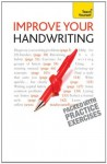 Improve Your Handwriting: Teach Yourself - Rosemary Sassoon