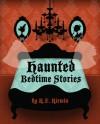 Haunted Bedtime Stories - K.F. Kirwin, Natalie Silva