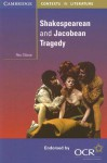 Shakespearean and Jacobean Tragedy - Rex Gibson