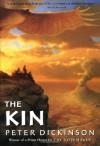 The Kin - Peter Dickinson, Ian P. Andrew