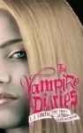 The Vampire Diaries #3-4: The Fury and Dark Reunion - L.J. Smith