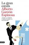 La gran estafa - Alberto Garzón Espinosa