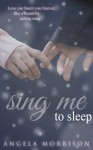 Sing Me to Sleep - Angela Morrison