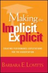 Making the Implicit Explicit: Creating Performance Expectations for the Dissertation - Barbara E. Lovitts