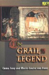 The Grail Legend - Emma Jung, Marie-Louise von Franz